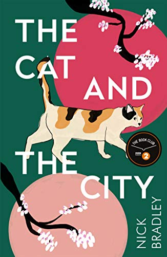 The Cat and The City: 'Vibrant and accomplished' David Mitchell by [Nick Bradley]