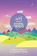 Gospel For Kids: 7 weeks Children's Discipleship Training Student Book