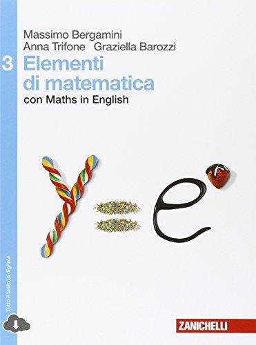 Elementi di matematica. Con Maths in english. Per le Scuole superiori. Con espansione online: 3