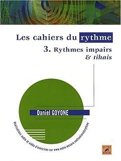CAHIERS DU RYTHME VOL.3 RYTHMES IMPAIRS & TIHAIS