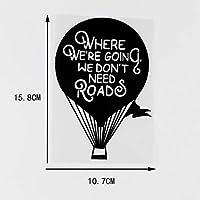 MX-XXUOUO 10.7X15.8cm私たちが行くところ道路は必要ありませんビニールカーステッカーsデカール熱気球ブラック/シルバー10A-0100-ブラック,2 PCS
