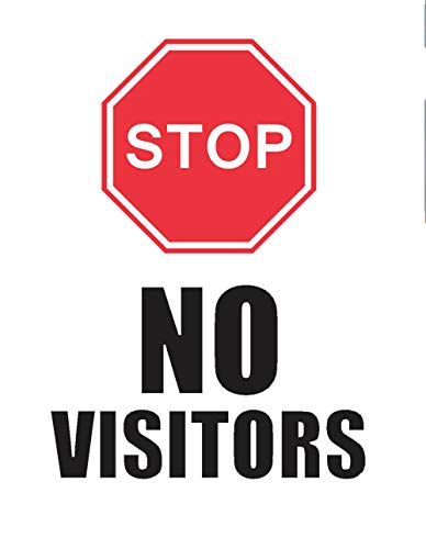 "SEGNALE DI SICUREZZA VINLY DECAL STOP - NO VISITORS ""FINESTRA DECAL PREVENT COVID 19 10x12,5 pollici adesivo murale 3d adesivo muro"