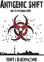 Antigenic Shift: The Pandemic Series Book 1