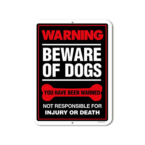 Honey Dew Gifts Warning Beware of Dogs You Have Been Warned - 9 x 12 inch Metal Aluminum Novelty Sign Decor - Made in The USA