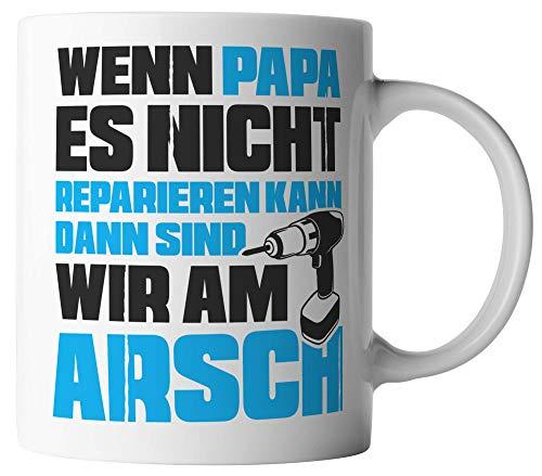 vanVerden Tasse - Wenn Papa es nicht reparieren kann sind wir am Arsch - Tassen für Vatertag Spruch Vater - beidseitig Bedruckt - Geschenk Idee Kaffeetassen, Tassenfarbe:Blau