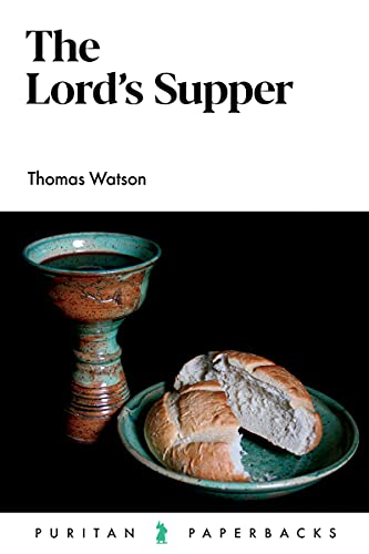 The Lord\'s Supper (Puritan Paperbacks)