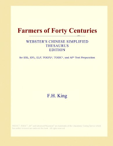 Farmers of Forty Centuries (Webster's Chinese Simplified Thesaurus Edition)