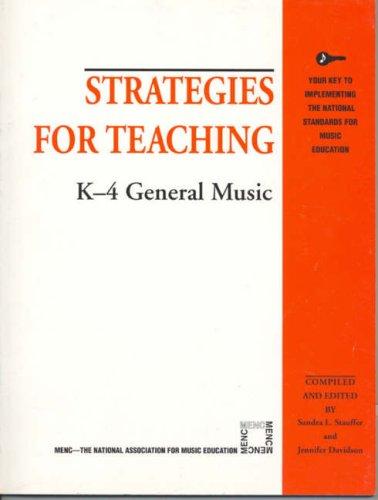 Strategies for Teaching K-4 General Music (Strategies for Teaching Series)