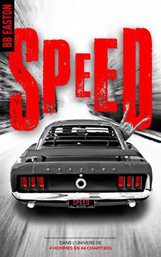 Speed : Dans l'univers de 4 HOMMES EN 44 CHAPITRES par [BB Easton, Arnold Petit]
