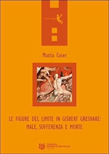 Le figure del limite in Gisbert Greshake: male, sofferenza e morte (Italian Edition)