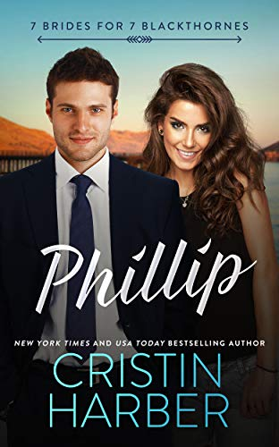 Phillip (7 Brides for 7 Blackthornes Book 4)