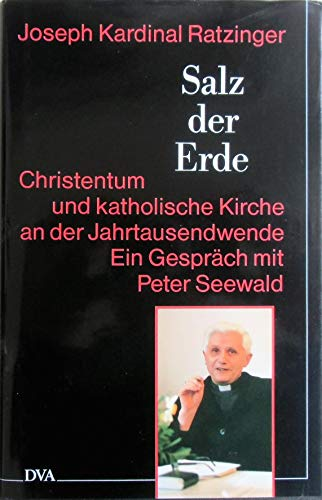 Salz der Erde. Christentum und katholische Kirche an der Jahrtausendwende. Ein Gespräch mit Peter Seewald. 6. Aufl. 1997. 302 S. (ISBN 3-421-05046-5)