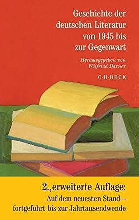 Geschichte der deutschen Literatur von den Anfängen bis zur Gegenwart: Geschichte der deutschen Literatur von 1945 bis zur Gegenwart: Band 12