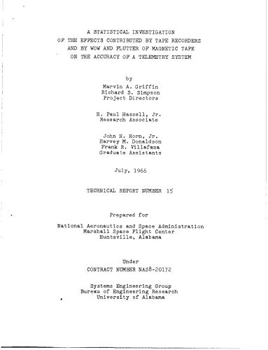 A statistical investigation of the effects contributed by tape recorders and by wow and flutter of magnetic tape on the accuracy of a telemetry system Technical report no. 15 (English Edition)