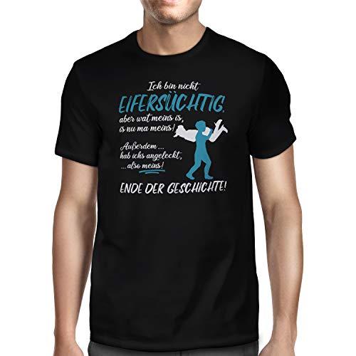 Fashionalarm Herren T-Shirt - Ich Bin Nicht eifersüchtig - Blau | Fun Shirt mit Spruch als lustige Geschenk-Idee für Freund Männer Motto Paare, Schwarz XL