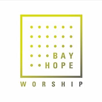 Bay Hope Worship