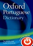 Oxford Portuguese Dictionary (Oxford Dictionary) - Oxford Dictionaries