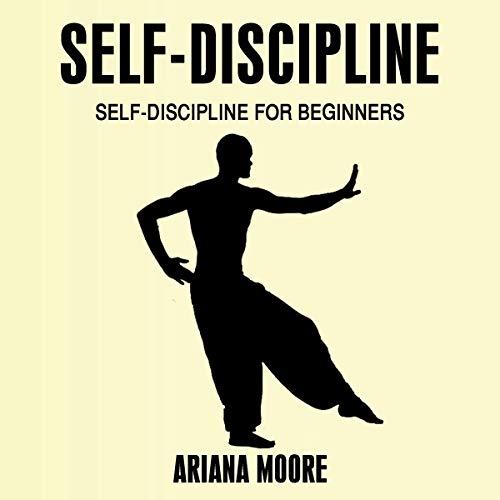 Self-Discipline: Self-Discipline for Beginners audiobook cover art