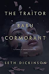 Seth Dickinson - The Traitor Baru Cormorant