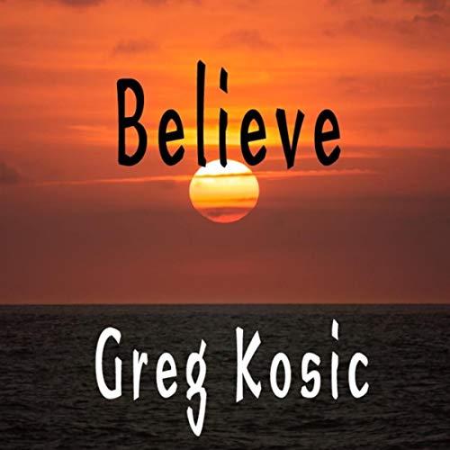 Believe (feat. Lonny Eagleton)