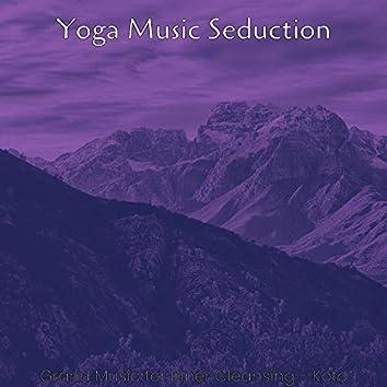 Grand Music for Inner Cleansing - Koto