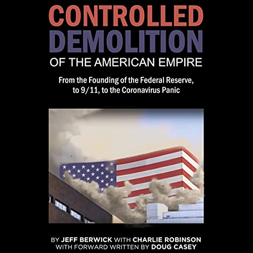 The Controlled Demolition of the American Empire cover art