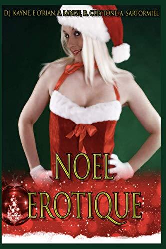 Noël érotique: Compilation de 5 histoires érotiques pour adultes en français, interdit aux moins de 18 ans.