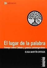 El lugar de la palabra by ELISA MARTIN ORTEGA(2013-01-03)