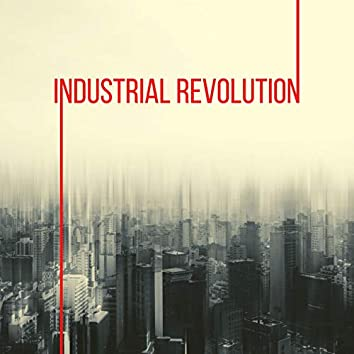 Industrial Revolution: Relaxing Industrial Music, Electronic Vibes, Retro 80's Music