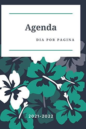 Agenda 2021-2022 dia por pagina: agenda 2021 dia por pagina- Agenda Diaria de Enero 2021 a Diciembre 2021se puede utilizar como 'diario, agenda, ... diario diario diario.... más de 390 páginas