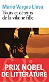 Tours et détours de la vilaine fille (Folio t. 4712) - Format Kindle - 9782072452659 - 9,49 €
