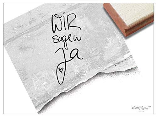 Stempel Hochzeitsstempel WIR Sagen JA in Handschrift - Textstempel zur Hochzeit, für Einladungen Karten Heiratsanzeige Tischdeko - zAcheR-fineT