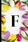 F: Cute Floral Monogram initial Letter F, College Ruled Notebook: Journal Notebook Size (6x9) Inches...