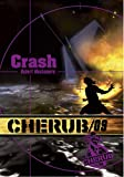 Cherub, Tome 9 - Crash