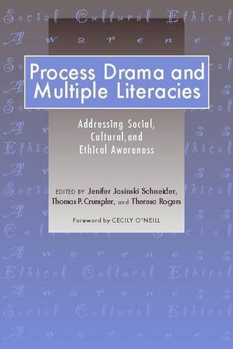 Process Drama and Multiple Literacies: Addressing Social, Cultural, and Ethical Issues