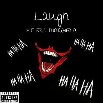 Laugh (feat. Eric Margiela)