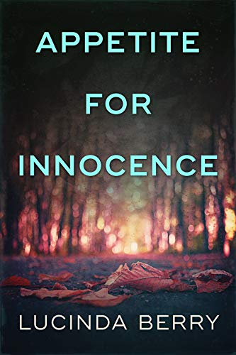 Appetite For Innocence by Lucinda Berry ebook deal