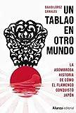 Un tablao en otro mundo: La asombrosa historia de cómo el flamenco conquistó Japón (Libros Singulares (LS) nº 939)