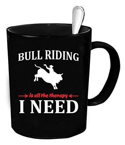 N\A Taza de café Monta de toros -. Montar toros es Toda la Terapia Que Necesito Regalo Divertido.