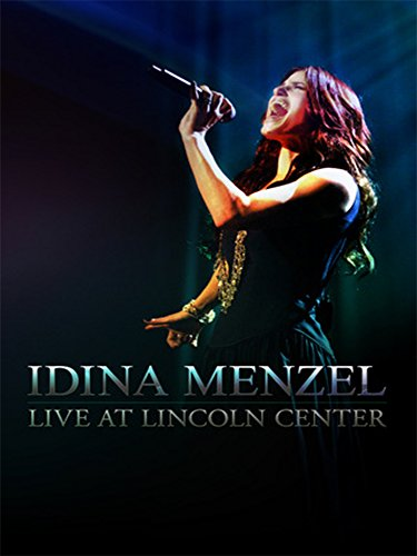 Idina Menzel - Live at Lincoln Center