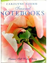 Carolyne Roehm Seasonal Notebooks 4 Volumes