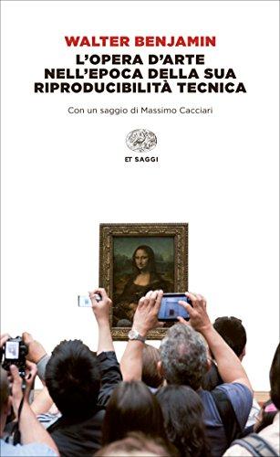 L'opera d'arte nell'epoca della sua riproducibilità tecnica (Einaudi tascabili. Saggi Vol. 1667)
