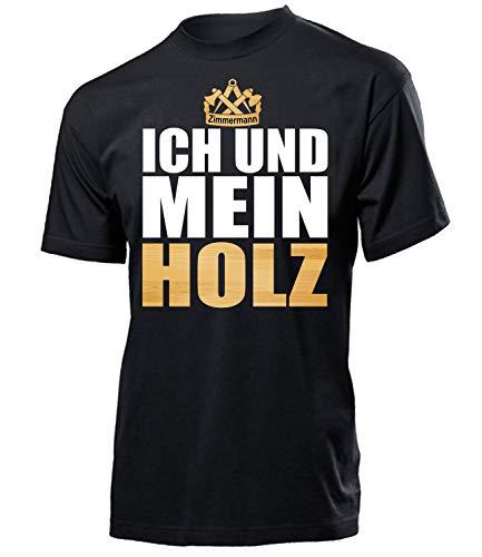 Zimmermann Ich und Mein Holz 6402 Herren Männer Fun Handwerker t Shirt Geschenk Produkte Meister Prüfung Arbeit Kleidung Beruf Zimmerer S