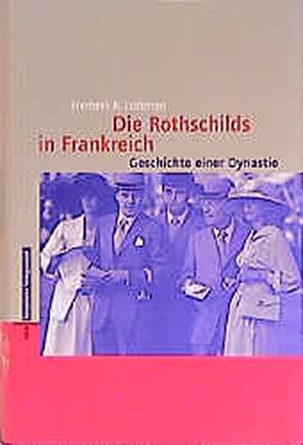 Die Rothschilds in Frankreich: Geschichte einer Dynastie