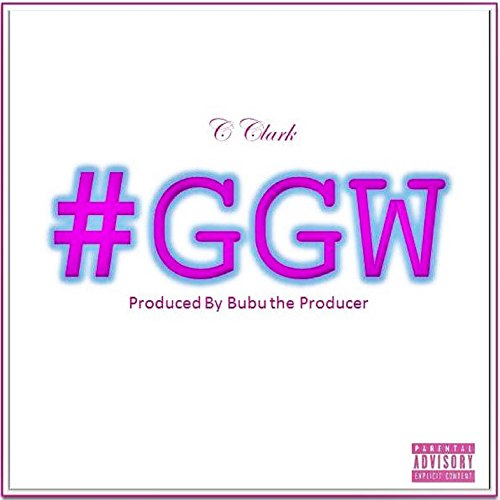 #GGW [Explicit]