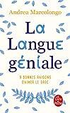 La Langue géniale - 9 bonnes raisons d'aimer le grec