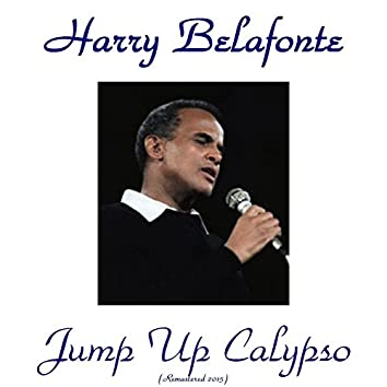 Jump up Calypso (feat. The Trinidad Steel Band) [Remastered 2015]