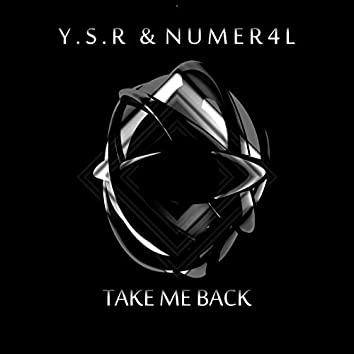 Take Me Back (feat. Numer4l)