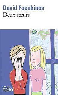 Deux soeurs par David Foenkinos