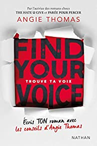 Trouve ta voix par Angie Thomas